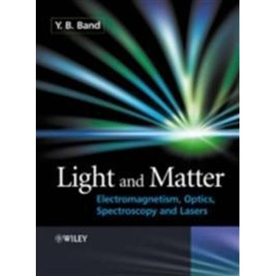 Light and Matter: Electromagnetism, Optics, Spectroscopy and Lasers (Häftad, 2006)