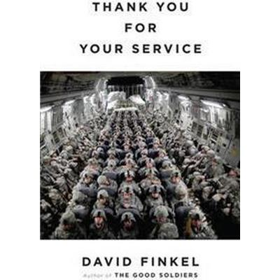 Thank You For Your Service (Inbunden, 2013)