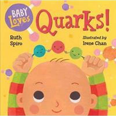 Baby Loves Quarks! (Inbunden, 2016)