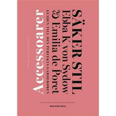 Säker stil. Accessoarer (E-bok, 2016)