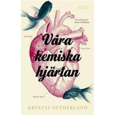 Våra kemiska hjärtan (E-bok, 2017)