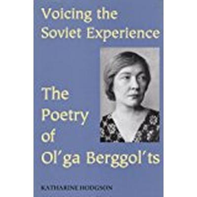 Voicing the Soviet Experience (Inbunden, 2004)