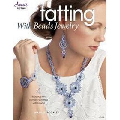 Tatting With Beads Jewelry (Pocket, 2016)