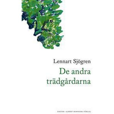 De andra trädgårdarna (E-bok, 2017)