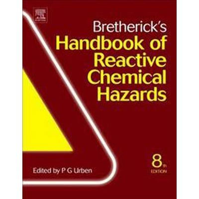 Bretherick's Handbook of Reactive Chemical Hazards (Inbunden, 2017)