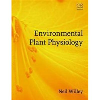 Environmental Plant Physiology (Häftad, 2016)