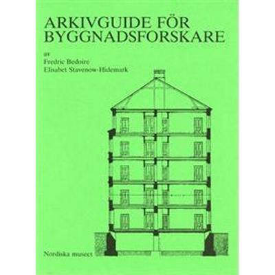 Arkivguide för byggnadsforskare (Häftad, 1975)