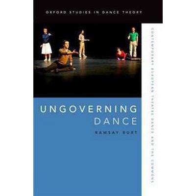Ungoverning Dance (Häftad, 2016)