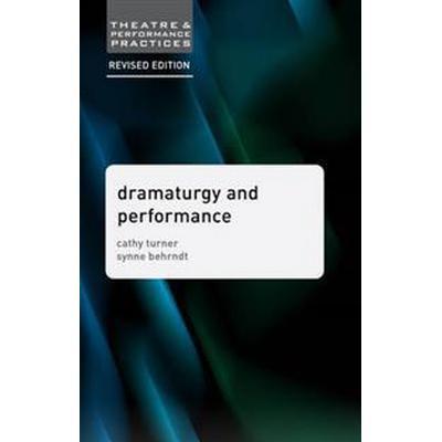 Dramaturgy and Performance (Pocket, 2016)