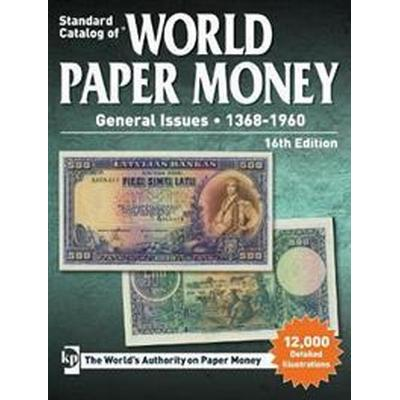 Standard Catalog of World Paper Money, General Issues 1368-1960 (Pocket, 2016)