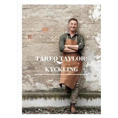 Tareq Taylors kyckling (E-bok, 2017)