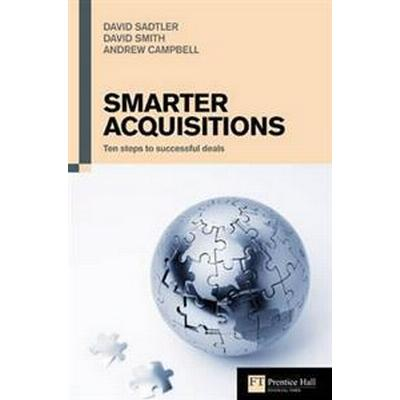 Smarter Acquisitions (Häftad, 2008)