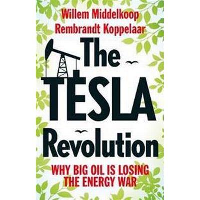 The Tesla Revolution (Pocket, 2017)