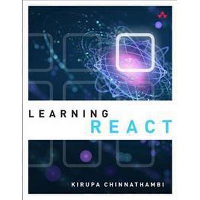 Learning React (Häftad, 2016)