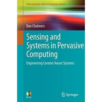 Sensing and Systems in Pervasive Computing (Pocket, 2011)