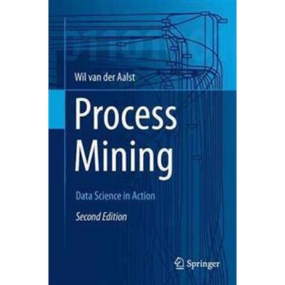 Process Mining (Inbunden, 2016)