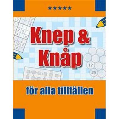 Knep & knåp: för alla tillfällen (Häftad, 2016)