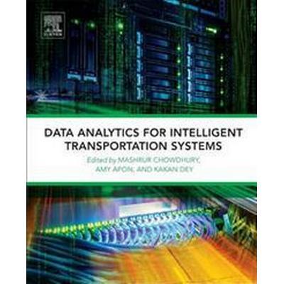 Data Analytics for Intelligent Transportation Systems (Pocket, 2017)