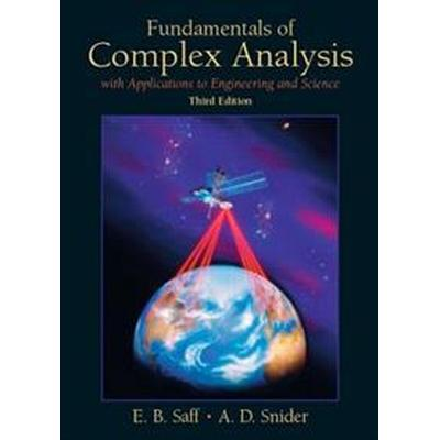 Fundamentals of Complex Analysis: With Applications to Engineering and Science (Classic Version) (Häftad, 2017)