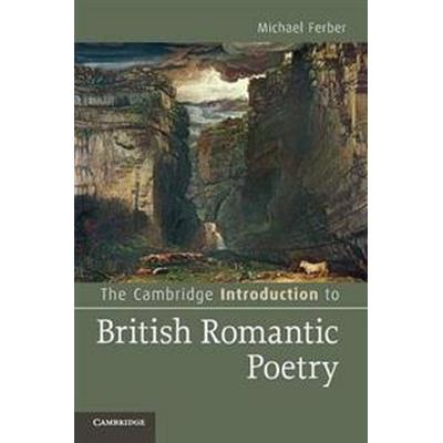 The Cambridge Introduction to British Romantic Poetry (Pocket, 2012)
