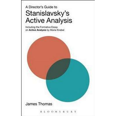 A Director's Guide to Stanislavsky's Active Analysis (Häftad, 2016)