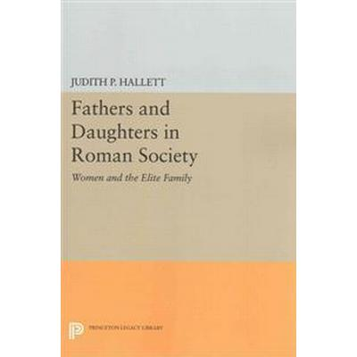 Fathers and Daughters in Roman Society (Pocket, 2014)