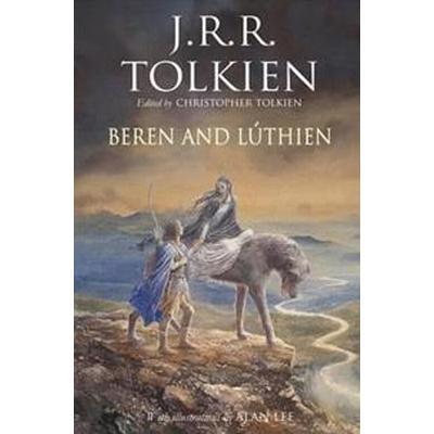 Beren and Luthien (Inbunden, 2017)