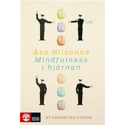 Mindfulness i hjärnan ((ny omarbetad utgåva) (E-bok, 2016)