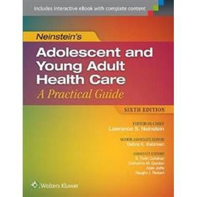 Neinstein's Adolescent and Young Adult Healthcare (Inbunden, 2016)