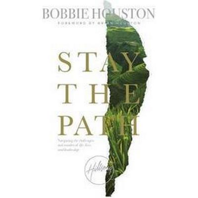 Stay the Path (Häftad, 2017)