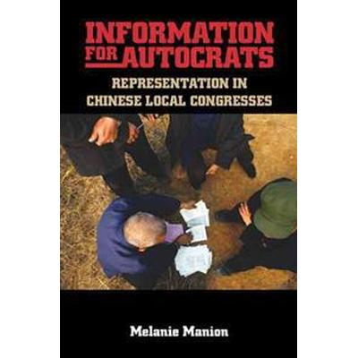 Information for Autocrats (Pocket, 2016)