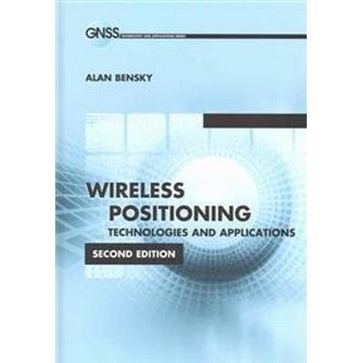 Wireless Positioning Technologies and Applications (Inbunden, 2016)