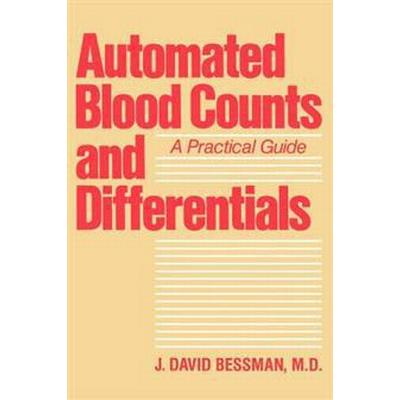 Automated Blood Counts and Differentials (Häftad, 1986)