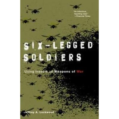Six-Legged Soldiers (Häftad, 2010)