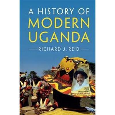 A History of Modern Uganda (Inbunden, 2017)