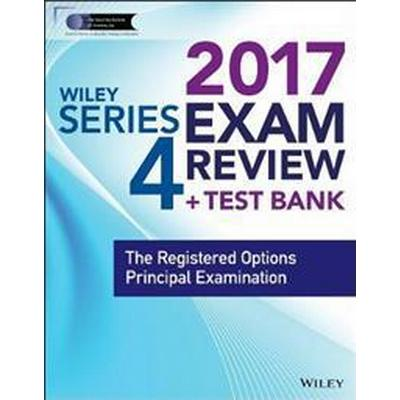 Wiley Finra Series 4 Exam Review 2017 (Häftad, 2017)