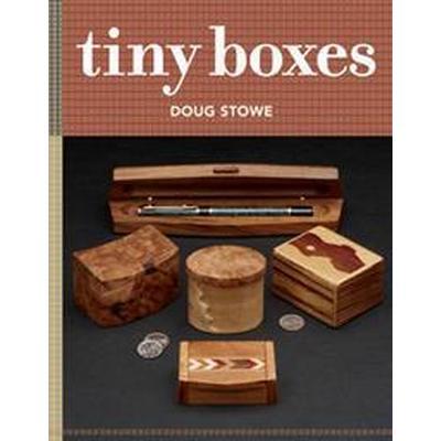 Tiny Boxes: 10 Skill-Building Box Projects (Häftad, 2016)