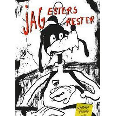 Jag, Esters rester (E-bok, 2017)