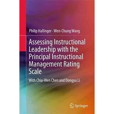 Assessing Instructional Leadership With the Principal Instructional Management Rating Scale (Inbunden, 2015)