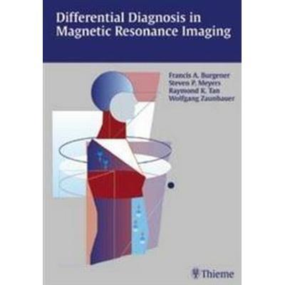 Differential Diagnosis in Magnetic Resonance Imaging (Inbunden, 2002)