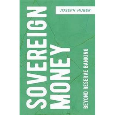 Sovereign Money (Pocket, 2016)