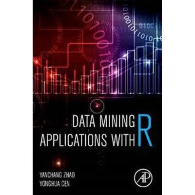 Data Mining Applications with R (Häftad, 2017)