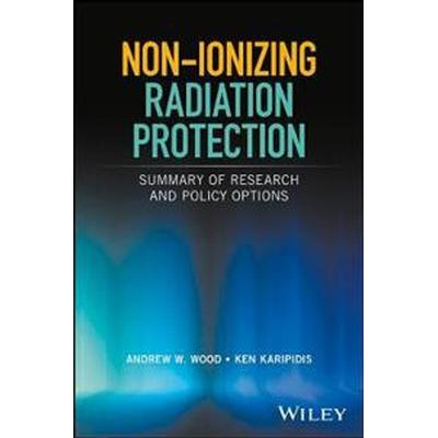 Non-ionizing Radiation Protection (Inbunden, 2016)