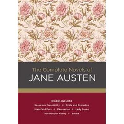 The Complete Novels of Jane Austen (Inbunden, 2016)