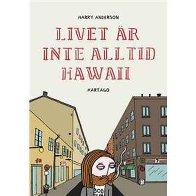 Livet är inte alltid Hawaii (E-bok, 2017)
