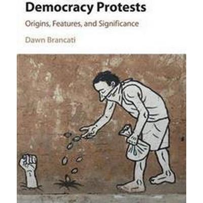 Democracy Protests (Inbunden, 2016)