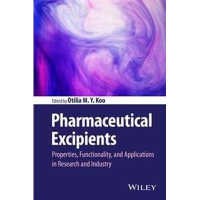 Pharmaceutical Excipients (Inbunden, 2016)