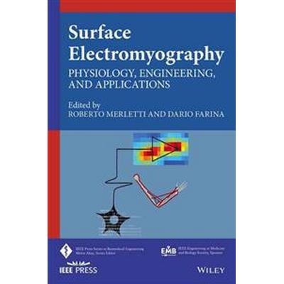 Surface Electromyography: Physiology, Engineering and Applications (Häftad, 2016)