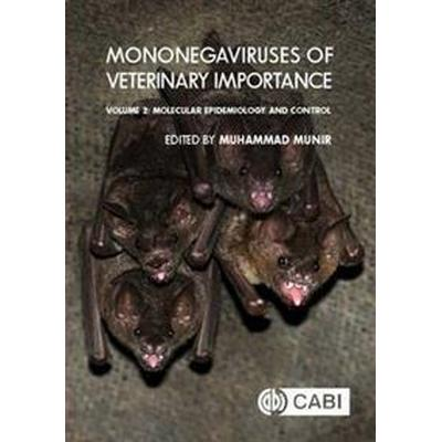Mononegaviruses of Veterinary Importance, Volume 2 (Inbunden, 2016)