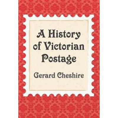A History of Victorian Postage (Pocket, 2017)